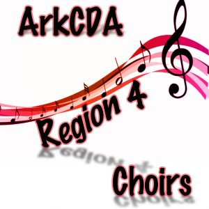 ArkCDA Region 4 All-Region Choirs