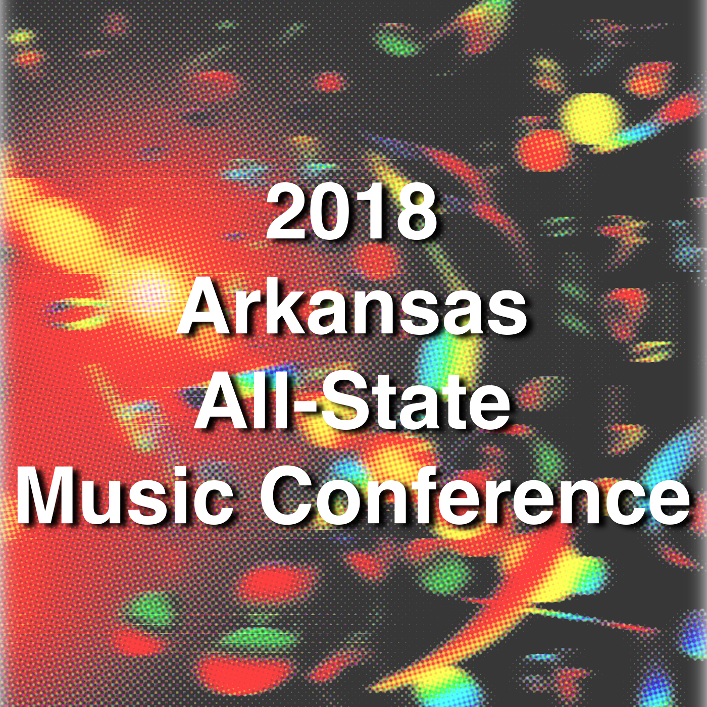 2018 Arkansas All-State Music Conference